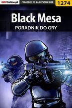 Black Mesa - poradnik do gry