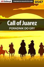 Call of Juarez - poradnik do gry