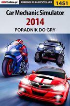 Car Mechanic Simulator 2014 - poradnik do gry