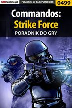 Commandos: Strike Force - poradnik do gry