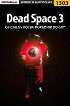 Dead Space 3 - poradnik do gry