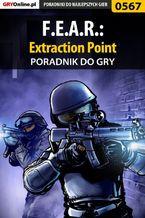 F.E.A.R.: Extraction Point - poradnik do gry