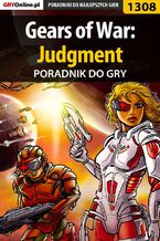 Gears of War: Judgment - poradnik do gry