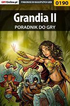 Grandia II - poradnik do gry