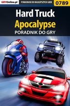 Hard Truck: Apocalypse - poradnik do gry