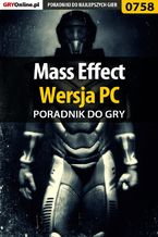 Mass Effect - PC - poradnik do gry