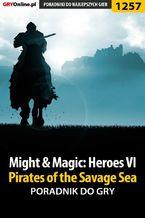 Might  Magic: Heroes VI - Pirates of the Savage Sea - poradnik do gry