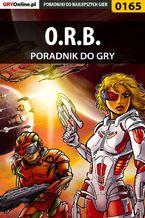 O.R.B. - poradnik do gry