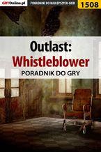 Outlast: Whistleblower - poradnik do gry