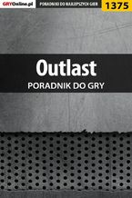Outlast - poradnik do gry