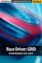Race Driver: GRID - poradnik do gry