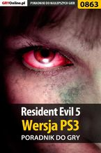 Resident Evil 5 - PS3 - poradnik do gry