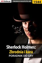Sherlock Holmes: Zbrodnia i kara - poradnik do gry