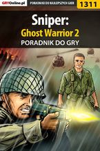 Sniper: Ghost Warrior 2 - poradnik do gry
