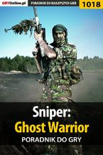 Sniper: Ghost Warrior - poradnik do gry