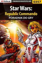 Star Wars: Republic Commando - poradnik do gry