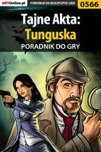 Tajne Akta: Tunguska - poradnik do gry