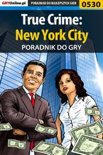 True Crime: New York City - poradnik do gry