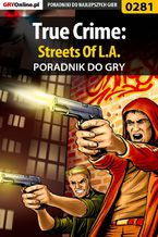 True Crime: Streets Of L.A. - poradnik do gry