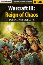 Warcraft III: Reign of Chaos - poradnik do gry