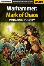 Warhammer: Mark of Chaos - poradnik do gry