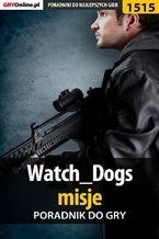 Watch Dogs - misje - poradnik do gry