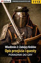 Wiedźmin 2: Zabójcy Królów - poradnik, opis przejścia, questy