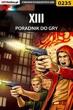 XIII - poradnik do gry