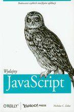 Wydajny JavaScript. Budowanie szybkich interfejsów aplikacji