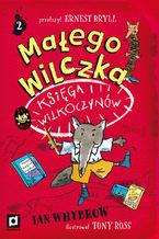 Małego Wilczka Księga Wilkoczynów