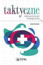 Taktyczne ratownictwo medyczne