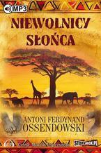 Okładka książki/ebooka Niewolnicy słońca