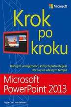 Microsoft PowerPoint 2013. Krok po kroku