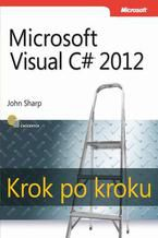 Okładka książki Microsoft Visual C# 2012 Krok po kroku