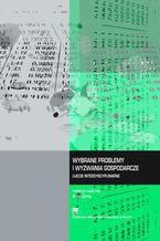 Wybrane problemy i wyzwania gospodarcze. Ujęcie interdyscyplinarne
