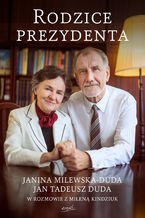 Rodzice prezydenta. Janina Milewska-Duda i Jan Tadeusz Duda w rozmowie z Mileną Kindziuk