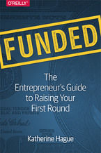 Okładka książki Funded. The Entrepreneur's Guide to Raising Your First Round
