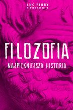 Filozofia - najpiękniejsza historia