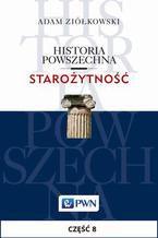 Historia powszechna. Starożytność. Część 8. Imperium Romanum i cywilizacja grecko-rzymska