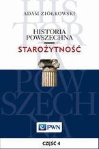 Historia powszechna. Starożytność. Część 4. Świat cywilizowany w epoce późnego brązu (1500-1200/1100)