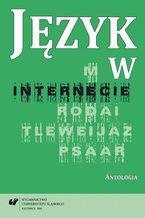 Język w internecie. Antologia