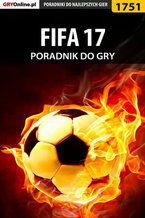 FIFA 17 - poradnik do gry
