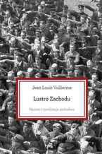 Lustro Zachodu. Nazizm i cywilizacja zachodnia