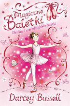 Magiczne baletki. Delfina i czarodziejskie baletki