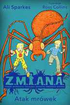 Z.M.I.A.N.A. Atak mrówek