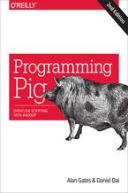 Okładka książki Programming Pig. Dataflow Scripting with Hadoop. 2nd Edition