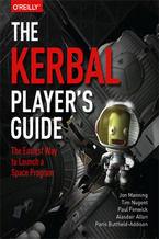 Okładka książki The Kerbal Player's Guide. The Easiest Way to Launch a Space Program