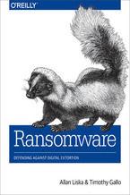 Okładka książki Ransomware. Defending Against Digital Extortion
