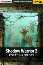 Shadow Warrior 2 - poradnik do gry