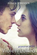 Przeznaczenie Violet i Lukea